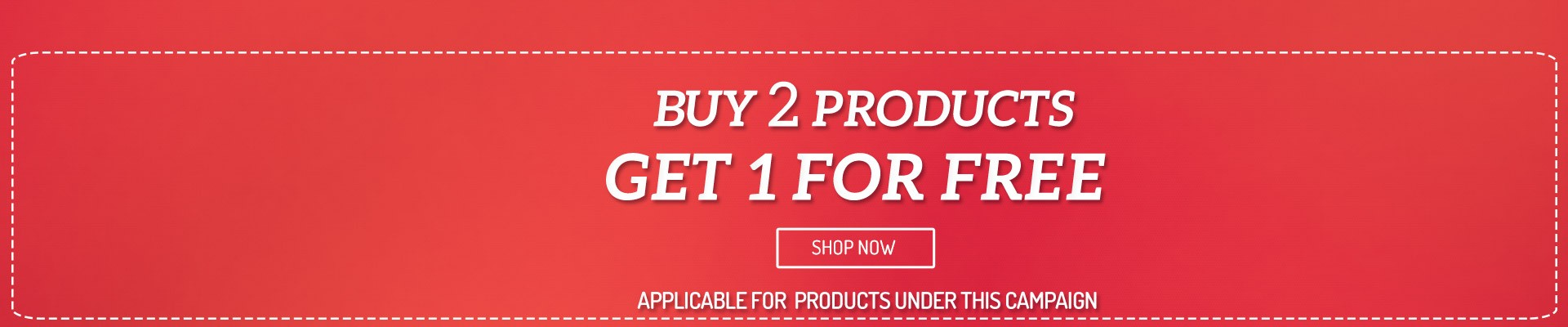 Buy 2 products get 1 for free