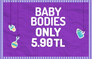 Baby Bodies Only 5.90 TL
