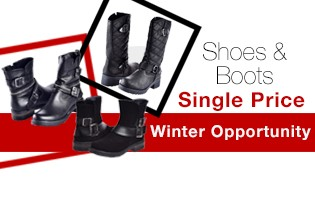 Winter Opportunity Single Price on SHOES AND BOOTS