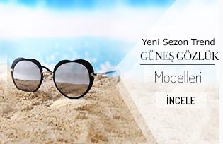 Yeni Sezon Trend Güneş Gözlük Modelleri
