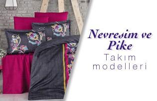 Nevresim Ve Pike Takım Modelleri