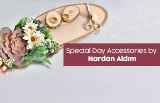 Nardan Aldım Special Day Accessories
