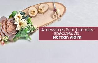 Accessoires Pour Journées Spéciales Nardan Aldım