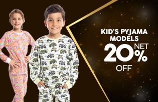 Net %20 discount on Kid´s Pajamas Models