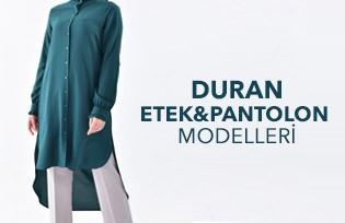 Durann Etek ve Pantalon Modelleri