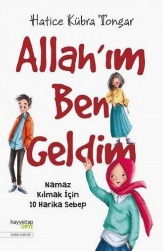 Hatice Kübra Tongar Allah`ım Ben Geldim 9786057674685