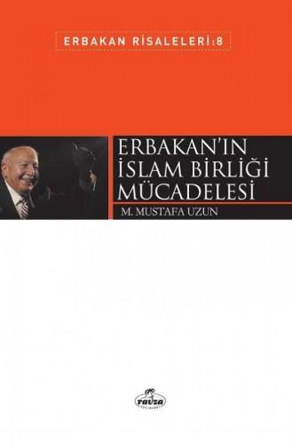 Erbakanın İslam Birliği Mücadelesi Erbakan Risaleleri 8 1629408