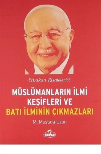 Müslümanların İlmi Keşifleri Ve Batı İlminin Çıkmazları Erbakan Risaleleri2
