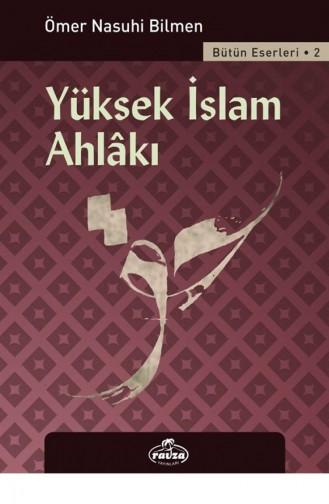 Yüksek İslam Ahlakı 1681664