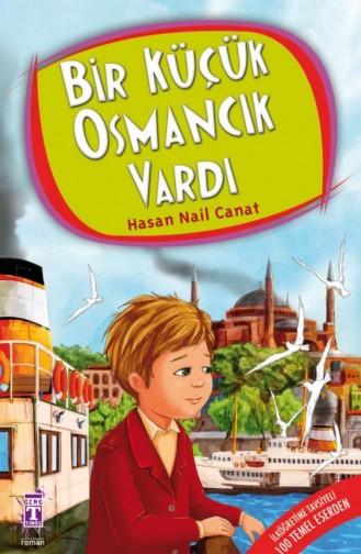 Bir Küçük Osmancık Vardı Hasan Nail Canat 9789752631991