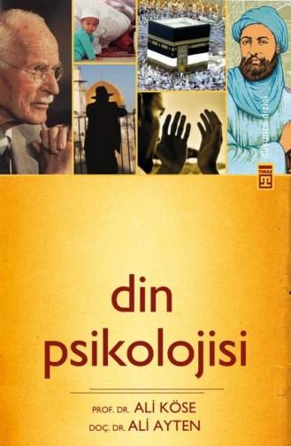 Din Psikolojisi Ali Ayten Ali Köse 9786050804904