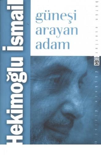 Güneşi Arayan Adam Hekimoğlu İsmail 9799753622546