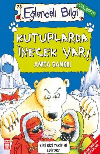 Kutuplarda İnecek Var Anita Ganeri