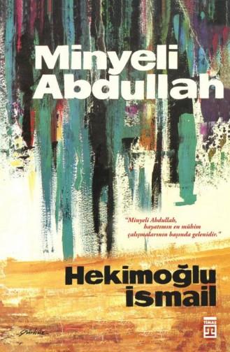 Minyeli Abdullah Hekimoğlu İsmail 9789757544135