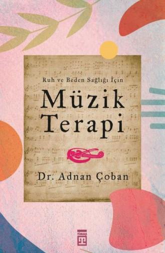 Müzik Terapi Adnan Çoban 9789752631700