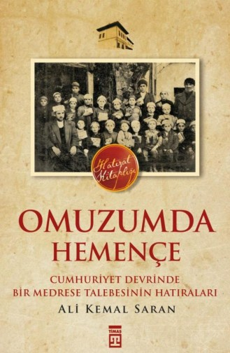 Omuzumda Hemençe Ali Kemal Saran 9786050807837