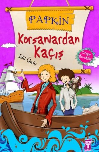 Papkin Korsanlardan Kaçış Özgür Romanlar İdil Ünlü 9786051142005