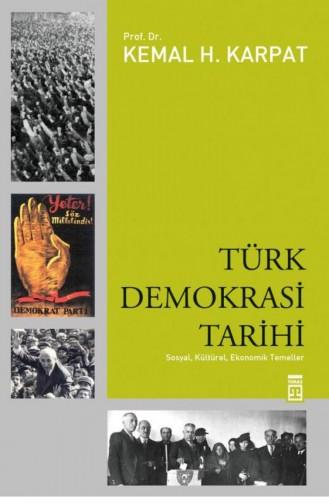 Türk Demokrasi Tarihi Kemal Karpat 9786051141756