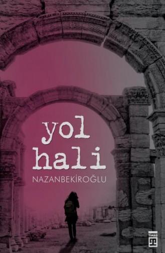 Yol Hali Nazan Bekiroğlu