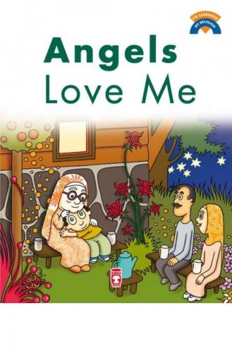 Angels Love Me Melekler Beni Seviyor İngilizce Ömer Baldık 9786050813821