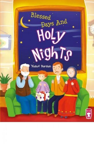 Blessed Days And Holy Nights Mutlu Günlerim Mübarek Gecelerim İngilizce Yusuf Dursun 9786050813494