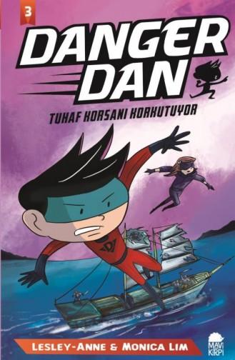 Danger Dan Tuhaf Korsanı Korkutuyor 3 Lesley Anne Monica Lim 9786050826234