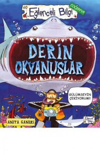 Derin Okyanuslar Anita Ganeri 9786050830002