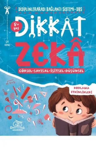 Dikkat Zeka 8 Yaş Mehmet Türkdoğan Savaş Özdemir 9786050823547