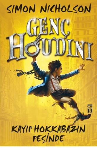 Genç Houdini Kayıp Hokkabazın Peşinde Simon Nicholson 9786050823080