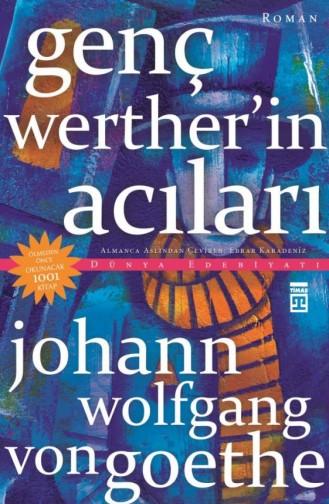 Genç Wertherin Acıları Johann Wolfgang Von Goethe 9786050832105