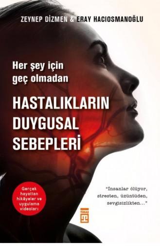 Hastalıkların Duygusal Sebepleri Eray Hacıosmanoğlu Zeynep Dizmen 9786050830187