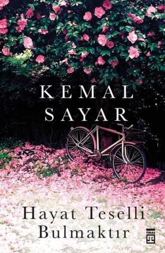 Hayat Teselli Bulmaktır Kemal Sayar 9786050810882