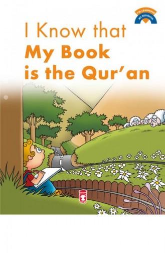 I Know That My Book Is Quran Kitabımın Kuran Olduğunu Biliyorum İngilizce Ömer Baldık 9786050813784