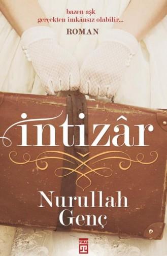 İntizar Yeni Nurullah Genç 9786050818079