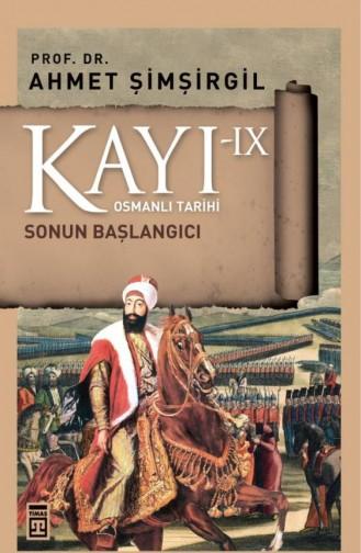 Kayı 9 Sonun Başlangıcı Ahmet Şimşirgil 9786050826043