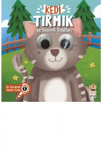 Kedi Tırmık Ve Sevimli Dostları Bu Kocaman Gözler Kimin 1 Asiye Aslı Aslaner 9786053050285