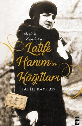 Latife Hanımın Kağıtları Fatih Bayhan 9786050825794