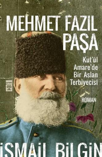 Mehmet Fazıl Paşa İsmail Bilgin 9786050831573