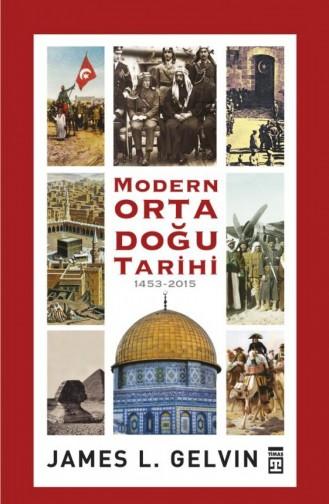 Modern Ortadoğu Tarihi James L Gelvin