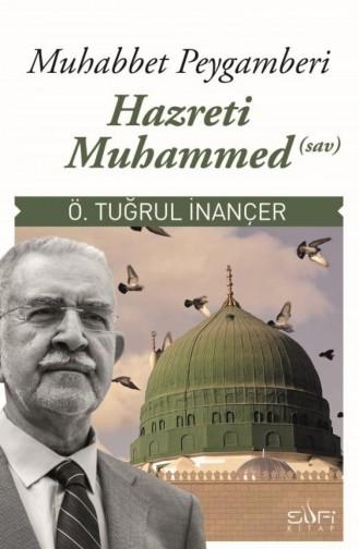 Muhabbet Peygamberi Hz Muhammed Sav Ömer Tuğrul İnançer 9789759161446