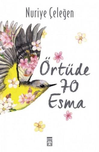 Örtüde 70 Esma Nuriye Çeleğen