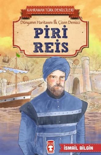 Piri Reis Kahraman Türk Denizcileri İsmail Bilgin
