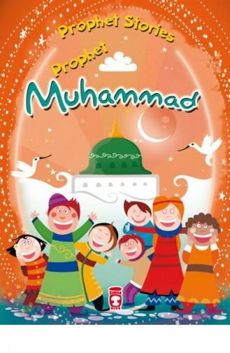 Prophet Muhammad Hazreti Muhammed Sav İngilizce Belkıs İbrahimhakkıoğlu 9786050814422