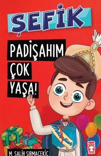 Şefik Padişahım Çok Yaşa Mehmet Salih Sırmaçekiç 9786050824100