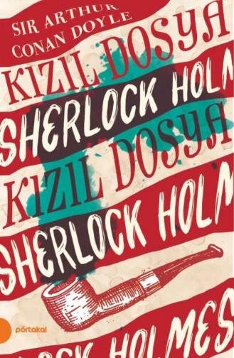 Sherlock Holmes 2 Kızıl Dosya Portakal Kitap Arthur Conan Doyle 9789752468696