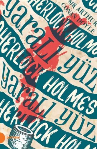 Sherlock Holmes 3 Yaralı Yüz Portakal Kitap Arthur Conan Doyle 9789752468702