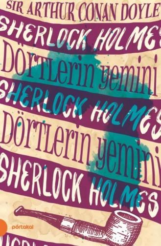 Sherlock Holmes 5 Dörtlerin Yemini Portakal Kitap Arthur Conan Doyle 9789752468757