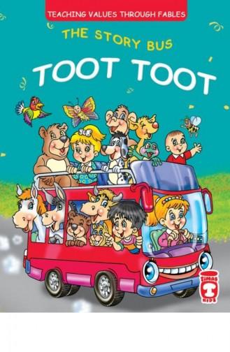 The Story Bus Toot Toot Masal Otobüsü Düt Düt İngilizce Müjgan Şeyhi 9786050814484