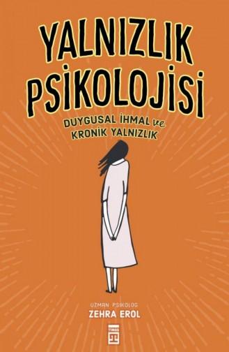 Yalnızlık Psikolojisi Zehra Erol 9786050828740