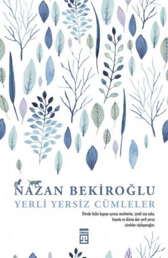 Yerli Yersiz Cümleler Nazan Bekiroğlu